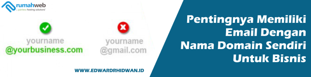 Pentingnya memiliki email domain sendiri