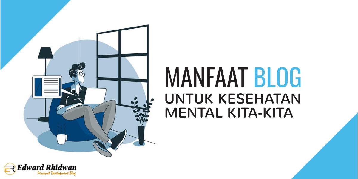 manfaat-blog-untuk-kesehatan-mental