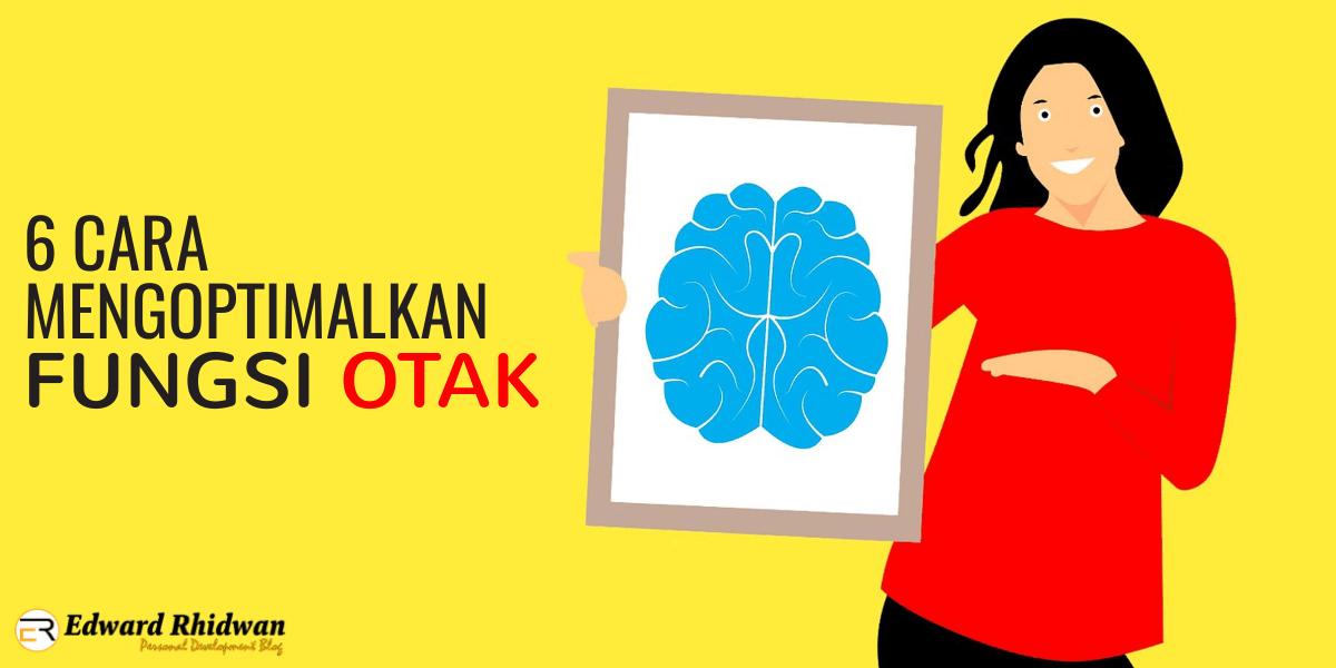 cara mengoptimalkan fungsi otak