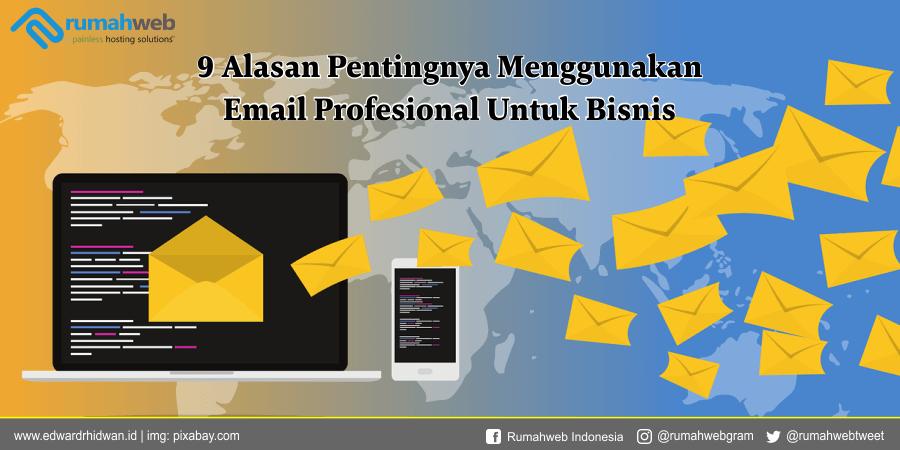 9 Alasan Menggunakan Email Profesional Untuk Bisnis