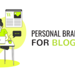 Kunci Membangun Personal Branding Blogger
