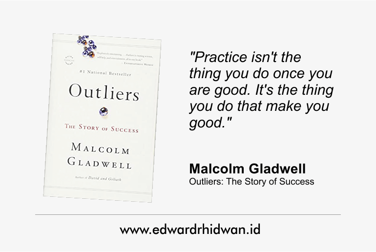 Outliers; The Story of Success